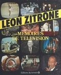 Léon Zitrone - Mémoires de télévision.