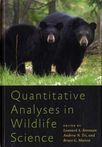 Leonard A Brennan et Andrew N Tri - Quantitative Analyses in Wildlife Science.
