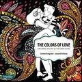 Léonard Anthony et Corinne Bongrand - The Colors of Love - Exploring the art of Kama Sutra.