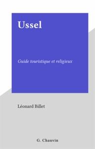 Léonard Billet - Ussel - Guide touristique et religieux.