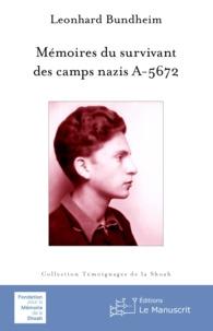 Léonard Bundheim - Mémoires du survivant des camps nazis.