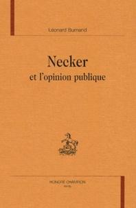 Léonard Burnand - Necker et l'opinion publique.