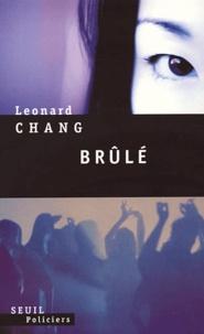 Leonard Chang - Brûlé.
