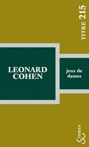 Leonard Cohen - Jeux de dames.