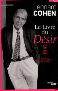 Leonard Cohen - Le Livre du Désir.