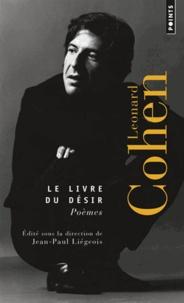 Téléchargement du document de livre électronique Le livre du désir. Poèmes in French par Leonard Cohen PDF ePub 9782757836132