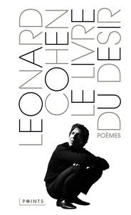 Leonard Cohen - Le livre du désir - Poèmes.