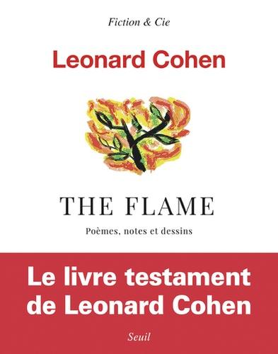 The Flame. Poèmes, notes et dessins