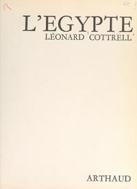 Léonard Cottrell et André Bourgin - L'Égypte.