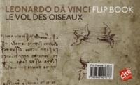 Léonard de Vinci - Flip book Leonardo da Vinci - L'aile battante ; Le vol des oiseaux.