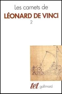 Les carnets de Léonard de Vinci.- Tome 2 - Léonard de Vinci |
