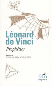 Léonard de Vinci - Prophéties - Précédé de Philosophie et Aphorismes.