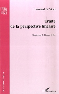 Léonard de Vinci - Traité de la perspective linéaire.