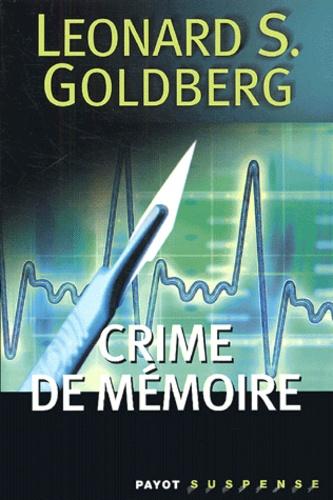 Leonard Goldberg - Crime de mémoire.