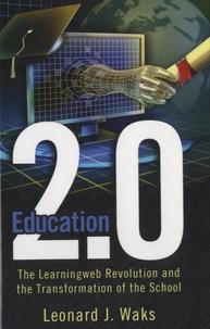 Leonard J. Waks - Education 2.0.