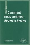 Léonard Laborie - Comment nous sommes devenus écolos - Communication, environnement et société.