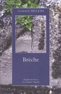Leonard Nolens - Brèche.