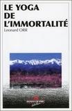 Léonard Orr - Yoga de l'immortalité.