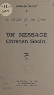 Léonard Ragaz - La révolution du Christ - Un message chrétien social.