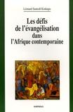 Léonard Santedi Kinkupu - Les défis de l'évangélisation dans l'Afrique contemporaine.
