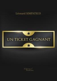 Léonard Simpatico - Un ticket gagnant.