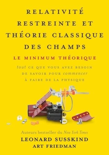Relativité restreinte et théorie classique des champs. Le minimum théorique