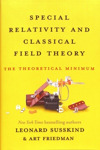 Special Relativity and Classical Field Theory - The Theoretical Minimum.pdf