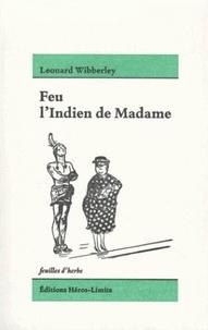 Leonard Wibberley - Feu l'Indien de Madame.