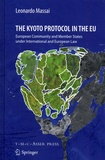 Leonardo Massai - The Kyoto Protocol in the EU - European Community and Member States under International and European Law.