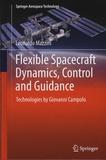 Leonardo Mazzini - Flexible Spacecraft Dynamics, Control and Guidance - Technologies by Giovanni Campolo.