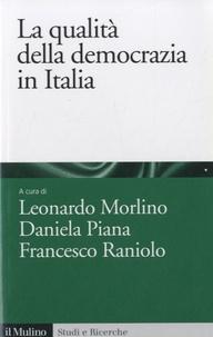 Leonardo Morlino - La qualità della democrazia in Italia.