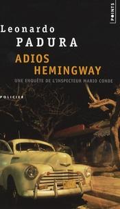 Leonardo Padura - Adios Hemingway.