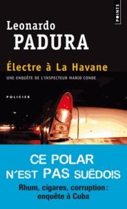 Leonardo Padura - Electre à la Havane.