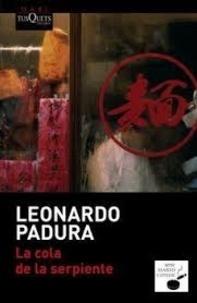Leonardo Padura - La cola de la serpiente.