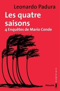 Leonardo Padura et François Gaudry - Les Quatre saisons.
