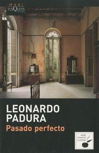 Leonardo Padura - Pasado Perfecto.