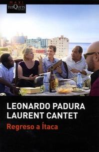Leonardo Padura et Laurent Cantet - Regreso a Itaca.