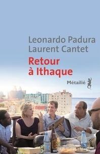 Leonardo Padura et Laurent Cantet - Retour à Ithaque.