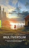 Leonardo Patrignani - Multiversum Tome 1 : .