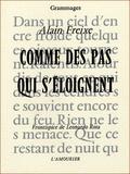 Leonardo Rosa et Alain Freixe - Comme des pas qui s'éloignent.