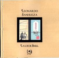 Leonardo Sanhueza - La loi de Snell.
