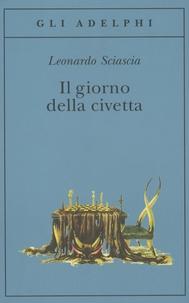 Leonardo Sciascia - Il Giorno della civetta.