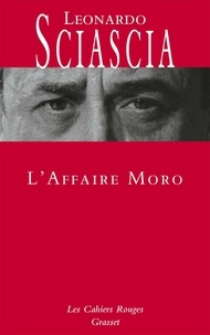 Leonardo Sciascia - L'affaire Moro.