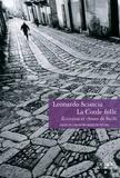 Leonardo Sciascia - La corde folle - Ecrivains et choses de Sicile.