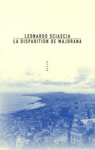 Leonardo Sciascia - La disparition de Majorana.