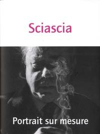Leonardo Sciascia - Portrait sur mesure.