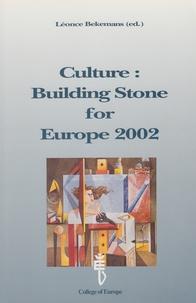 Léonce Bekemans - CULTURE : BUILDING STONE FOR EUROPE 2002.