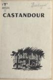 Léonce Bourliaguet et Paulette Lagosse - Castandour.