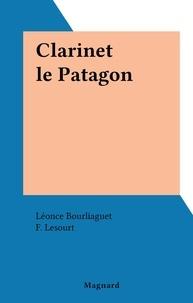 Léonce Bourliaguet et F. Lesourt - Clarinet le Patagon.