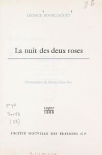 Léonce Bourliaguet et Michel Gourlier - La nuit des deux roses.